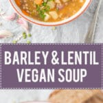 This Vegan Barley and Lentil Soup is rich and will fill you up and warm you on a cold winter day. | www.vibrantplate.com