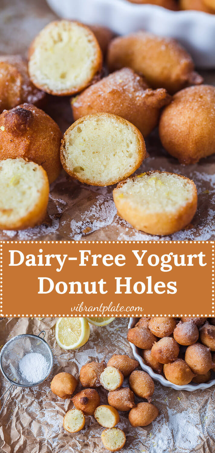 Yogurt Donut Holes are the perfect alternative to donuts, when you're craving fried sweets, but do not have a lot of time. No yeast, Dairy-Free!