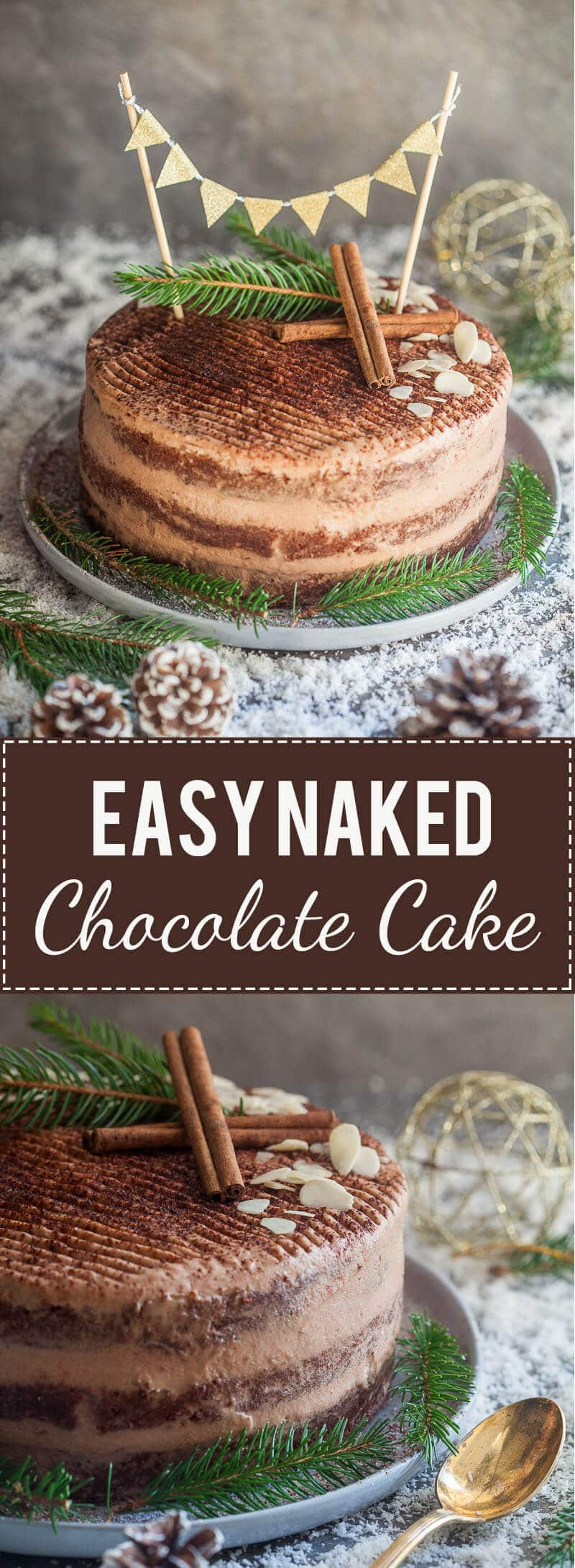 Moist and delicious, this Easy Naked Chocolate Cake is just the thing to celebrate in style. A simple cake to make with little effort!