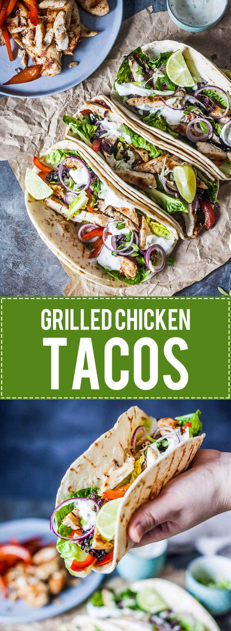 Grilled Chicken Tacos are a healthy and easy meal for every day. Also an excellent to-go meal for the office and a real crowd-pleaser!
