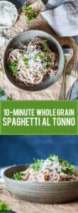 This Whole Grain Spaghetti al Tonno takes literally 10 minutes to make! | www.vibrantplate.com