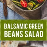 Balsamic Green Beans Salad is an easy summer beans salad, topped with Feta Cheese and a delicious balsamic dressing. #salad #vegetarian | www.vibrantplate.com