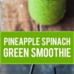 An amazing 4-ingredient Pineapple Spinach Green Smoothie to start your day right! Vegan & Gluten-Free, no banana, quick & easy! | Vibrant Plate