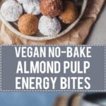 No-bake Almond Pulp Energy Bites are just perfect for using up leftover almonds from almond milk. Vegan & Gluten-Free! | Vibrant Plate