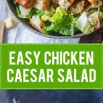 Easy Chicken Caesar Salad with Worry-Free Dressing is a lightened-up version that uses no eggs or anchovies. | Vibrant Plate