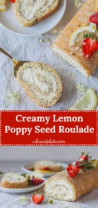 Lemon Poppy Seed Roulade with a light and creamy lemony filling. This is your perfect Sunday dessert.   Vibrant Plate