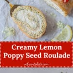 Lemon Poppy Seed Roulade with a light and creamy lemony filling. This is your perfect Sunday dessert. | Vibrant Plate
