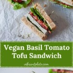 This Vegan Basil Tomato Tofu Sandwich is a quick and easy summer snack idea. Ready in 15 minutes! | Vibrant Plate