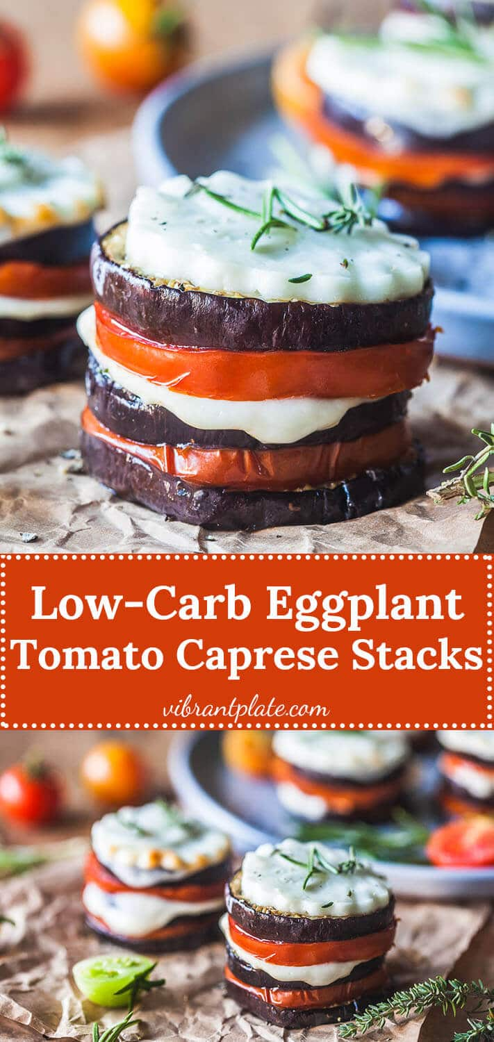 Eggplant Tomato Caprese Stacks is a lovely low-carb and gluten-free vegetarian dinner, perfect for summer night entertaining!