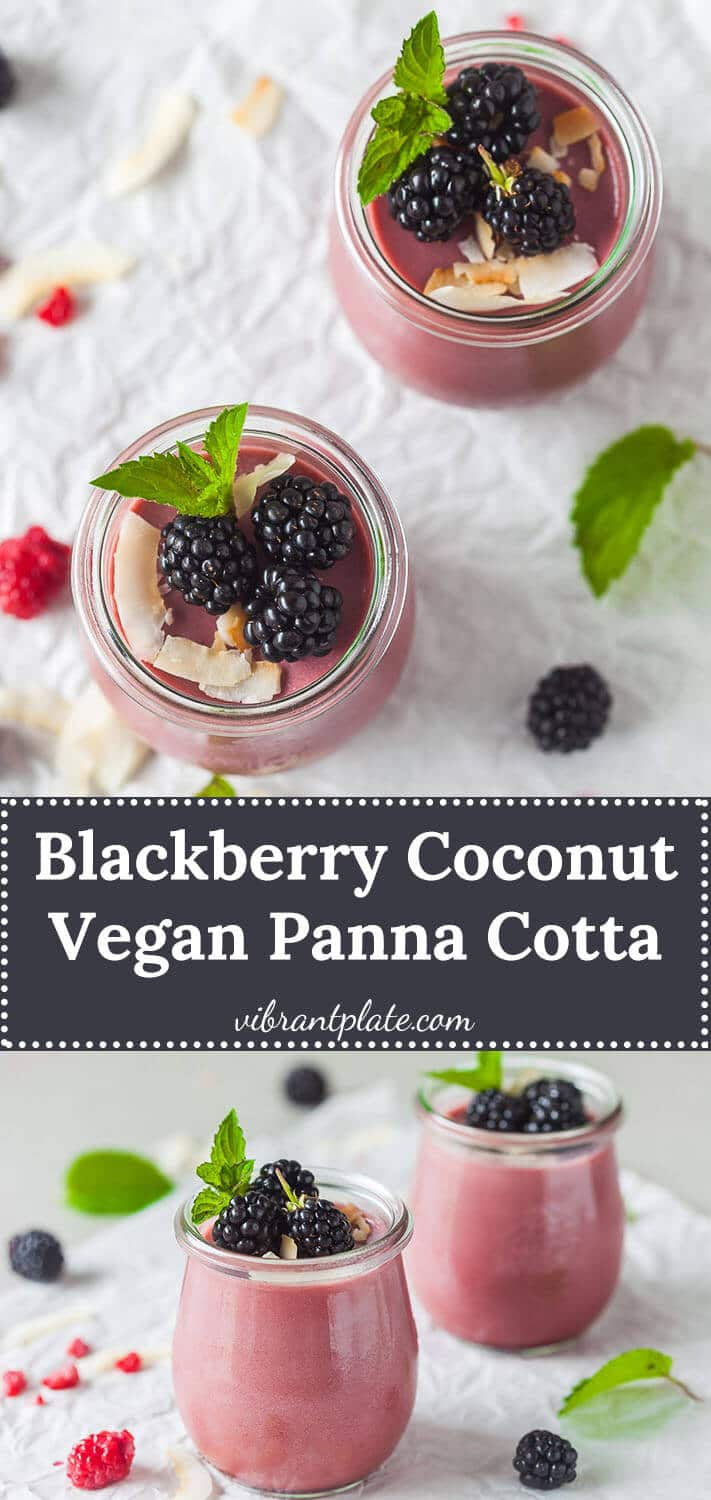 This Blackberry Coconut Vegan Panna Cotta is a refreshing summer dessert made with blackberries and coconut milk.
