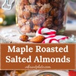 Maple Roasted Salted Almonds in a jar