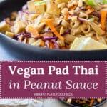 Vegan Pad Thai in Peanut Sauce with Tofu