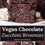 Vegan Chocolate Zucchini Brownies
