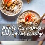 Apple Cinnamon Buckwheat Porridge