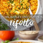 Pearl Barley and Pumpkin Risotto