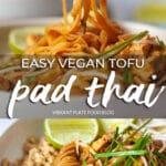 Easy Vegan Tofu Pad Thai Pinterest Pin
